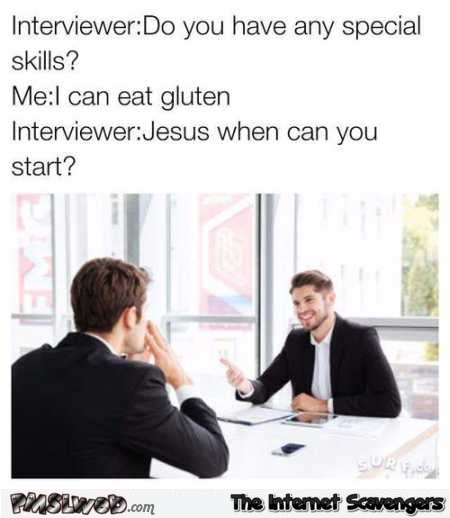 My special skill is to eat gluten funny meme @PMSLweb.com