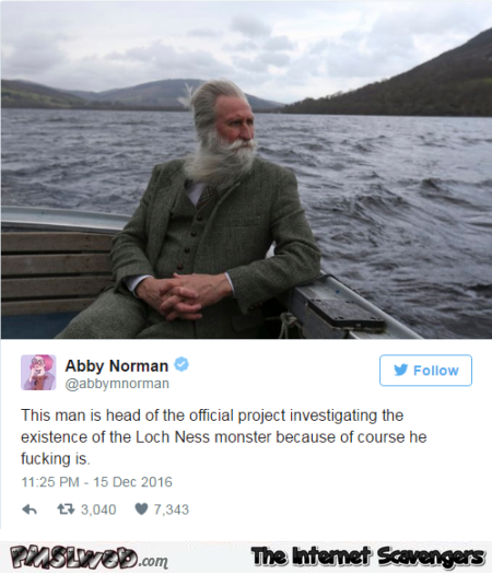 This man investigates the existence of the Loch Ness monster funny tweet @PMSLweb.com