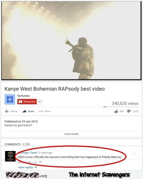 Kanye West singing bohemian rhapsody funny Youtube comment @PMSLweb.com