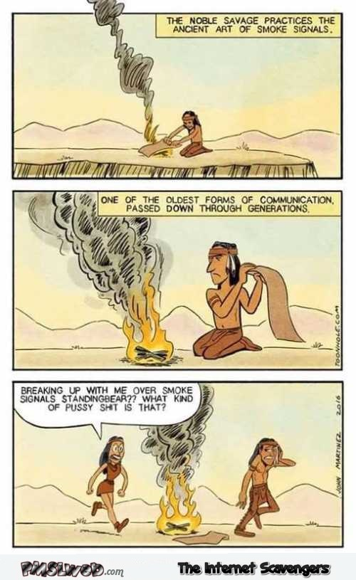 Breaking up over smoke signals funny cartoon – Funny Sunday pics @PMSLweb.com