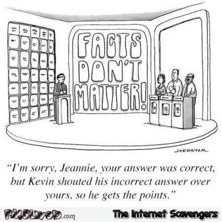Facts don't matter funny cartoon @PMSLweb.com