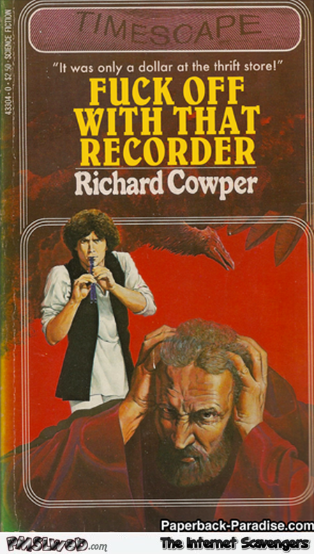 F*ck off with that recorder funny fake book cover @PMSLweb.com