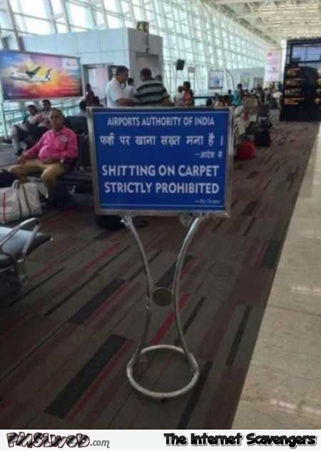Funny Indian airport sign fail @PMSLweb.com