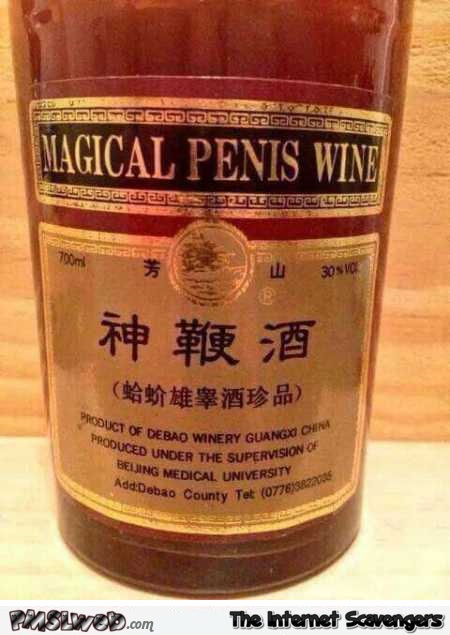 Funny Chinese magical penis wine @PMSLweb.com