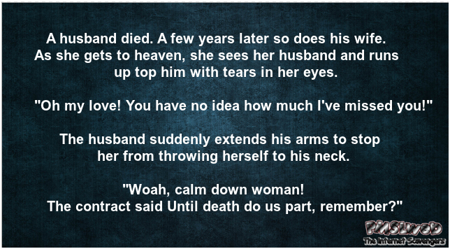 Wife meets back up with her husband in heaven funny joke – Wednesday Shitz n Giggles @PMSLweb.com