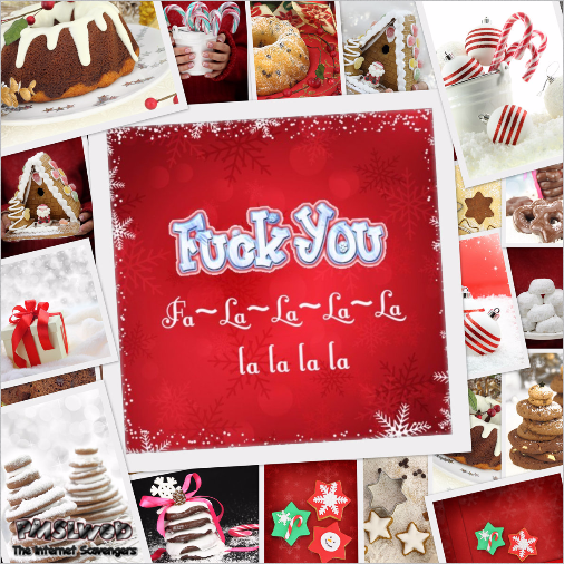 Christmas f*ck you greetings sarcastic humor @PMSLweb.com