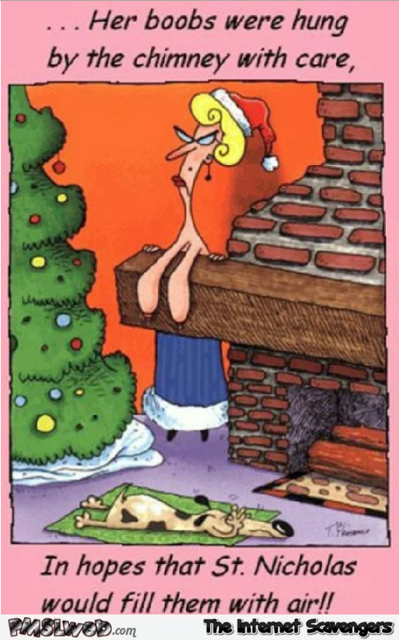 Her boobs were hung by the chimney funny Christmas cartoon @PMSLweb.com