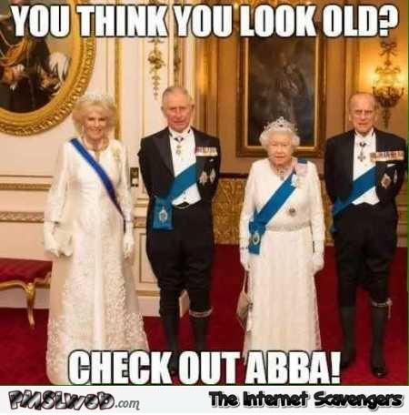 If you think you look old check out Abba funny meme @PMSLweb.com