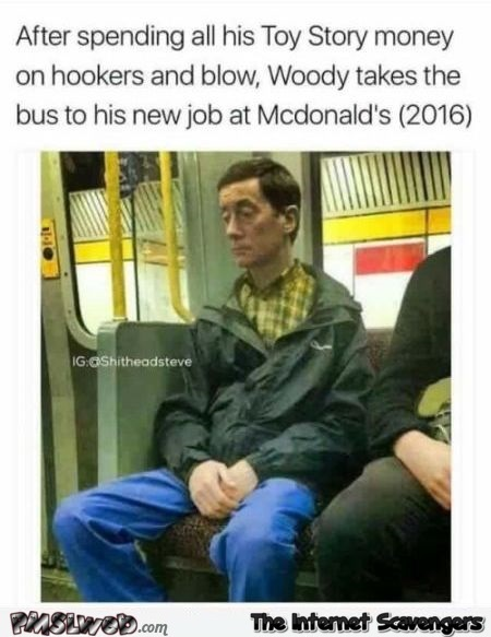 Woody takes the bus to his new job funny meme @PMSLweb.com