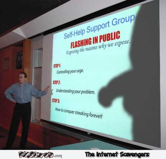Flashing in public support group humor @PMSLweb.com