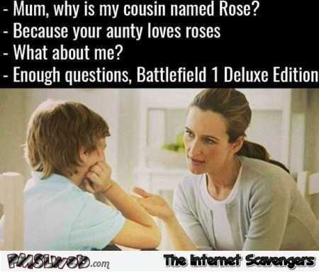 Why is my cousin named rose funny meme @PMSLweb.com