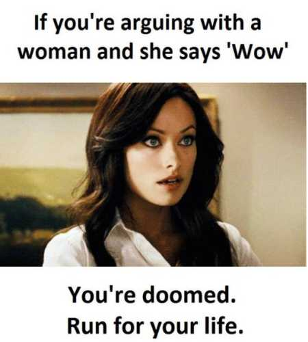 If a woman says wow funny meme @PMSLweb.com