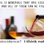 All minerals essential to human life can be found in wine meme @PMSLweb.com