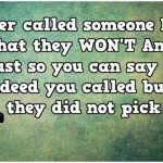 Ever called someone hoping that they won't answer funny quote @PMSLweb.com