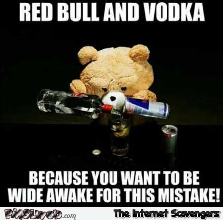 Redbull and vodka funny meme @PMSLweb.com