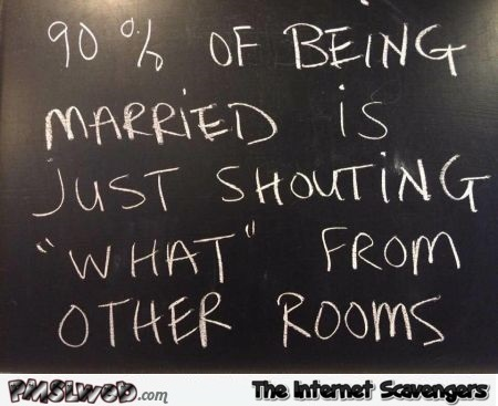 What being married basically is funny quote - Sunday chuckles collection @PMSLweb.com