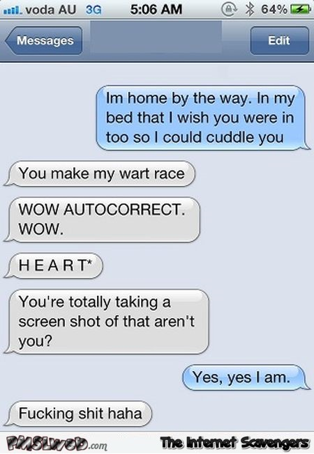 You make my wart race funny autocorrect - Hilarious Valentines day guide @PMSLweb.com
