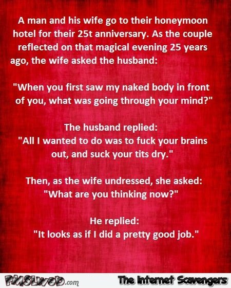 Man and wife celebrate their 25th anniversary funny adult joke - Hilarious Tuesday fun @PMSLweb.com