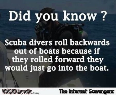 Funny fact about scuba divers @PMSLweb.com