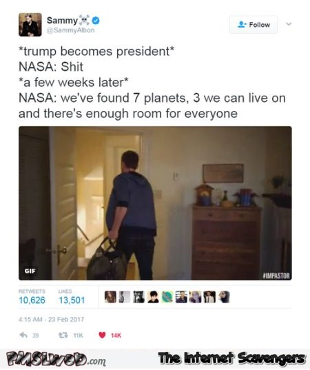 Trump becomes president and Nasa finds planets funny tweet @PMSLweb.com