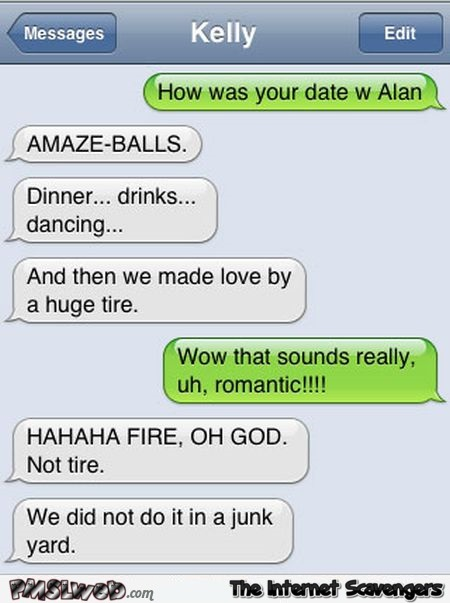 We made love by a huge tire funny autocorrect @PMSLweb.com