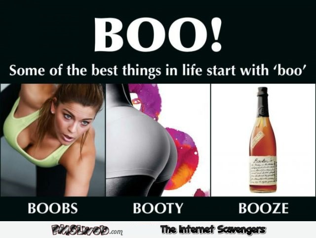 Some of the best things in life start with boo humor @PMSLweb.com
