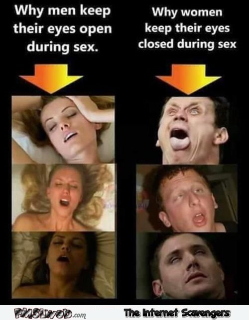 Why women close their eyes during sex aduult humor @PMSLweb.com