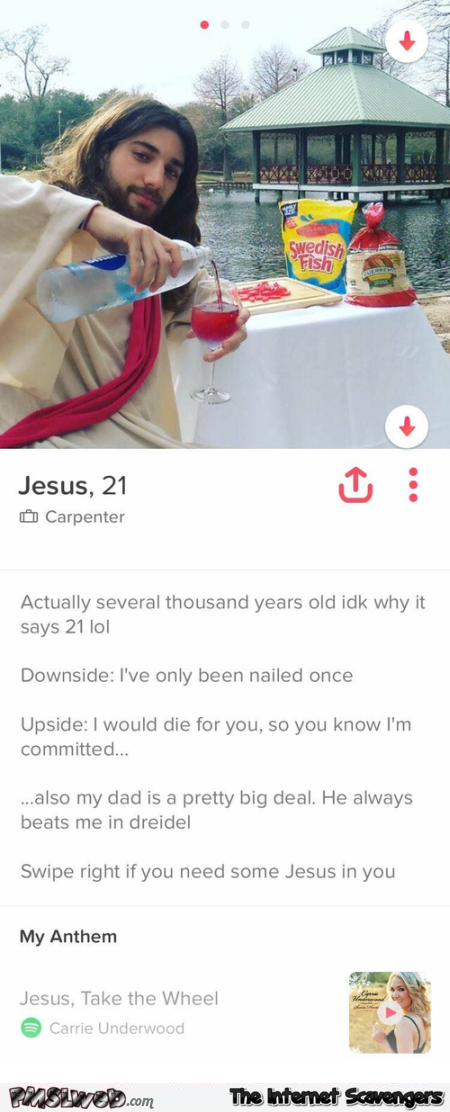 Jesus on Tinder funny profile - Funny Hump day image gallery @PMSLweb.com