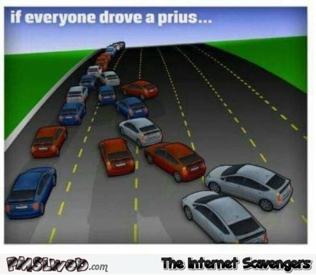 15 if everyone drove a prius funny meme if everyone drove a prius funny meme pmslweb