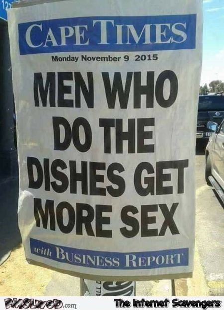 Men who do the dishes get more sex funny news @PMSLweb.com