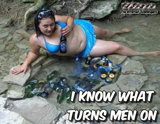I know what turns men on funny meme @PMSLweb.com
