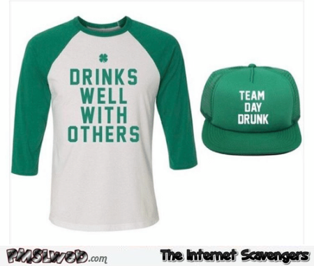 Funny St Patrick's day clothing @PMSLweb.com