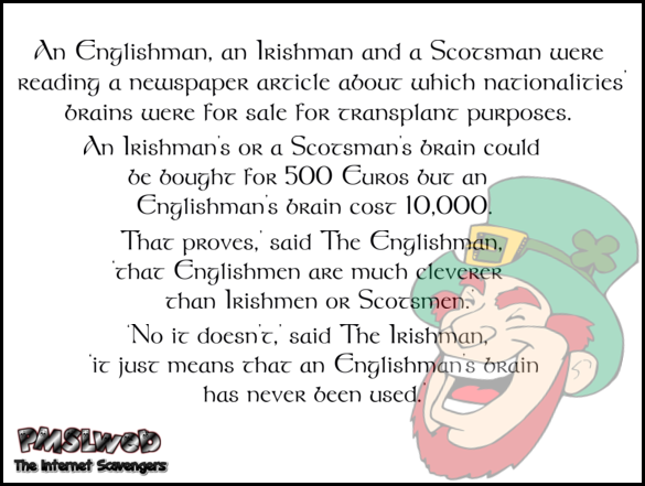 Englishman, Irishman and Scotsman funny Irish joke @PMSLweb.com