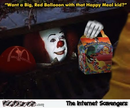 Funny Pennywise happy meal meme @PMSLweb.com