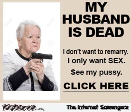 My husband is dead funny adult clickbait