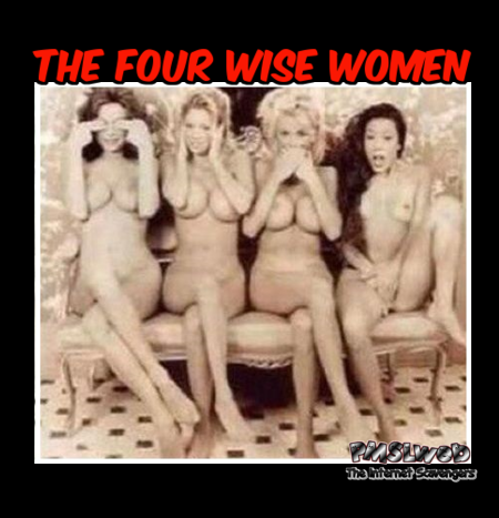 The four wise women adult humor