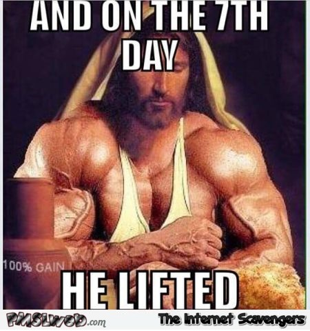 On the 7th day he lifted funny Jesus meme