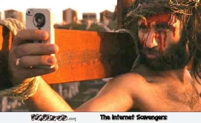 Jesus takes selfie on the cross humor @PMSLweb.com