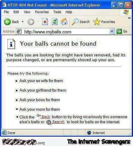 Your balls cannot be found funny Internet Explorer message @PMSLweb.com