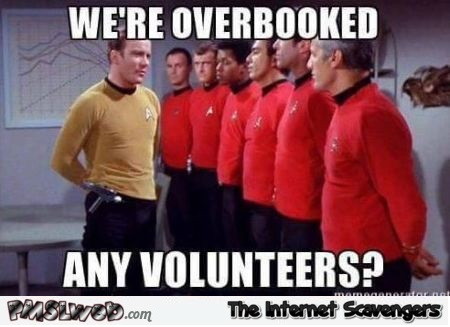Star Trek Enterprise is overbooked funny meme @PMSLweb.com