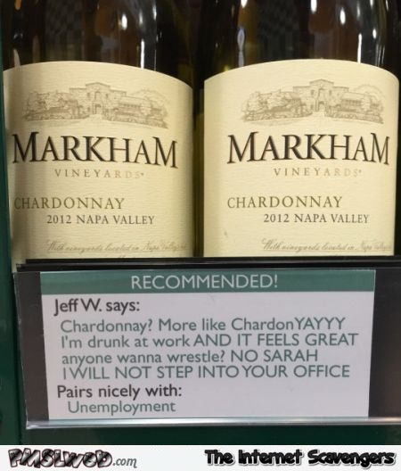 Funny Chardonnay recommendations @PMSLweb.com