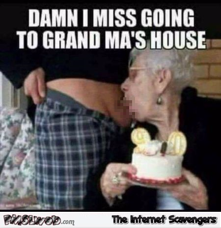 Grandma giving a blowjob on her birthday adult humor @PMSLweb.com