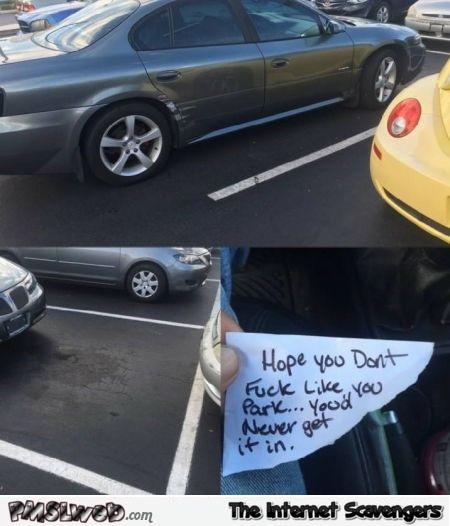 If you fuck like you park humor @PMSLweb.com