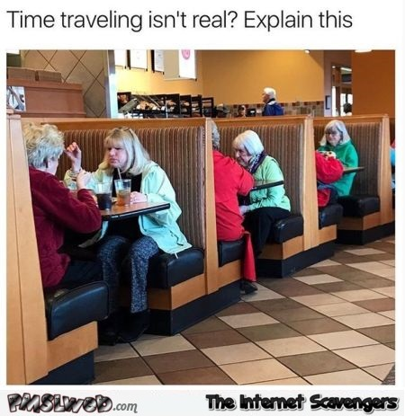 Proof time travel exists funny meme | PMSLweb