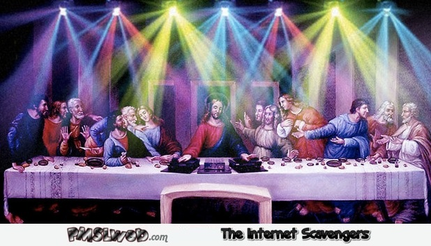 Funny DJ Jesus at the last supper