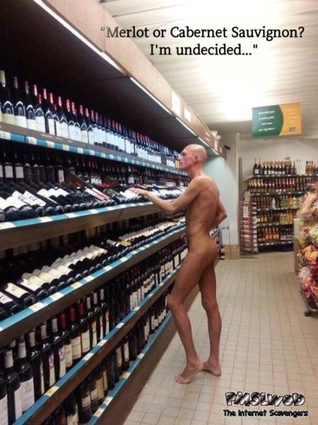 Shopping for wine naked funny meme @PMSLweb.com