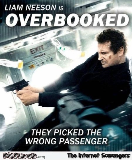 Funny Liam Neeson on United Airlines movie poster @PMSLweb.com