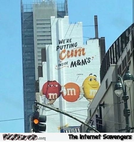 Funny M&M advertising fail adult humor @PMSLweb.com