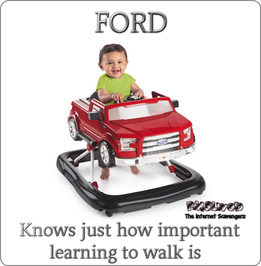 FORD teaching kids to walk funny meme @PMSLweb.com