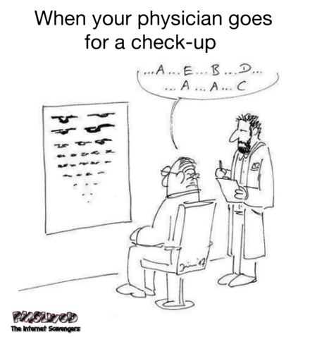 When your physician goes for a check-up funny cartoon @PMSLweb.com